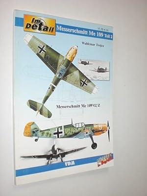 """Messerschmitt Me 109 F/G/Z"""" (Teil 2).: TROJCA, Waldemar:"""