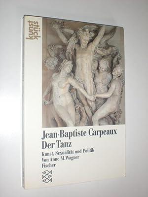 Jean Baptiste Carpeaux. Der Tanz. Kunst, Sexualität: CARPEAUX, Jean-Baptiste -