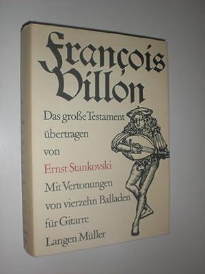 Das grosse Testament. Übertragen von Ernst Stankovski.: STANKOOWSKI, Ernst (Übs.)