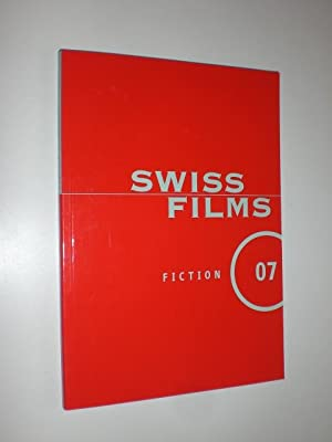Swiss Films. Fiction 07.
