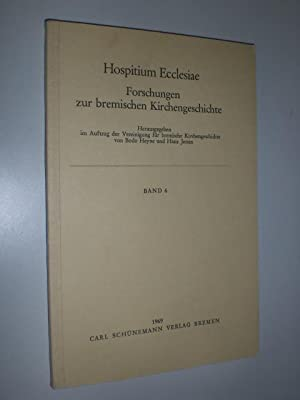 Hospitium Ecclesiae. Forschungen zur bremischen Kirchengeschichte. Band: HEYNE, Bodo /