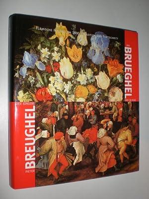 Pieter Breughel der Jüngere. Jan Breughel der: ERTZ, Klaus -