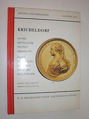 Münzen und Medaillen. Auktion XLV. Auktionskatalog.: KRICHELDORF (Hrsg.):