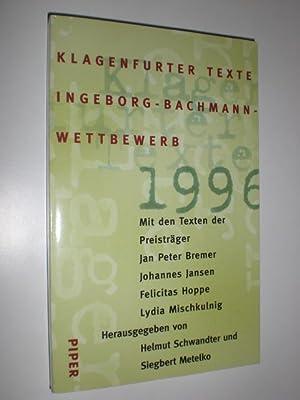 Klagenfurter Texte. Ingeborg-Bachmann-Wettbewerb 1996. Mit den Texten: SCHWANDTER, Helmut und