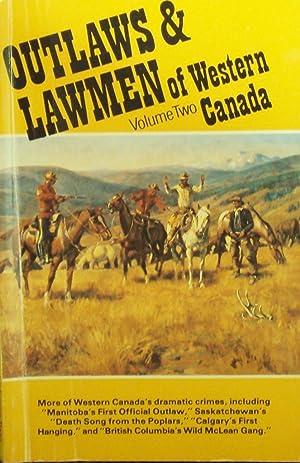 Outlaws & Lawmen of Western Canada -