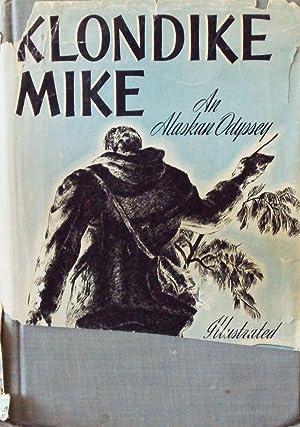 Klondike Mike / An Alaskan Odyssey: Denison, Merrill
