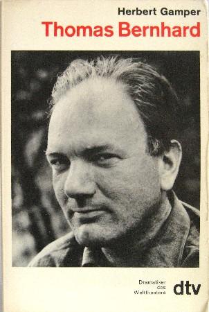 Thomas Bernhard.: Gamper, Herbert: