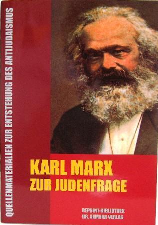Karl Marx zur Judenfrage. Quellenmaterialien zur Entstehung: Dr. Axmann (Hrsg.):