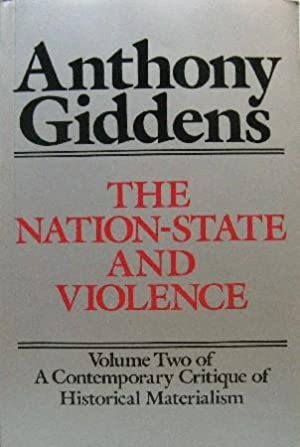The Nation-State and Violence. Volume Two of: Giddens, Anthony: