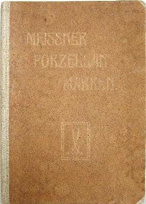 Meissner Porzellan-Marken und die wichtigsten Marken antiker: Auinger, Hermann: