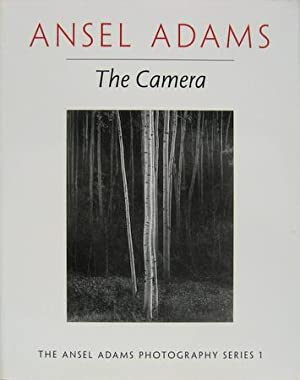 The Camera. Ansel Adams with the Collaboration of Robert Baker.