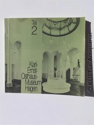 Besitz des Städtischen Karl Ernst-Osthaus-Museum Hagen, Teil: Osthaus, Karl-Ernst: