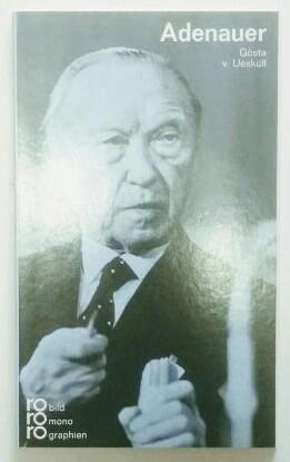 Konrad Adenauer. Monographien. - Uexküll, Gösta von