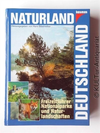 Naturland Deutschland.: Bibelriether, Hans: