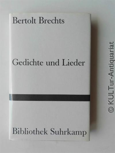 Bertolt Brechts Gedichte und Lieder.: Brecht, Bertolt und