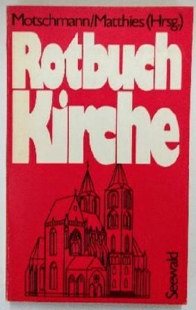 Rotbuch Kirche.: Motschmann und Matthies: