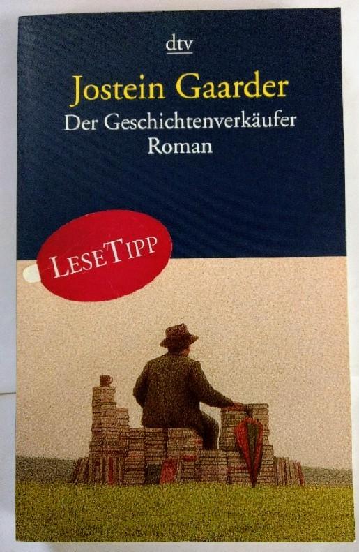 Der Geschichtenverkäufer: Roman.: Gaarder, Jostein: