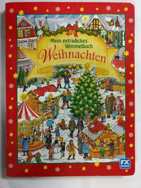 Mein extradickes Wimmelbuch Weihnachten. (Pappseitenbuch) - Caryad und Ron Trower