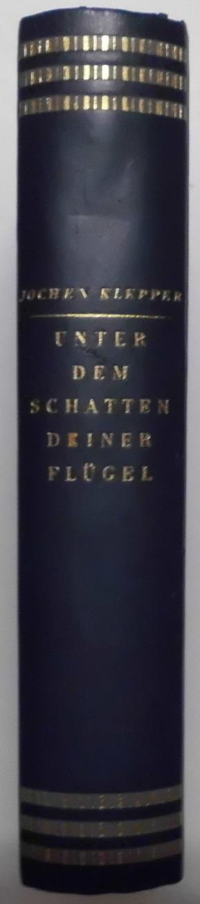 Unter dem Schatten deiner Flügel - Aus: Klepper, Jochen: