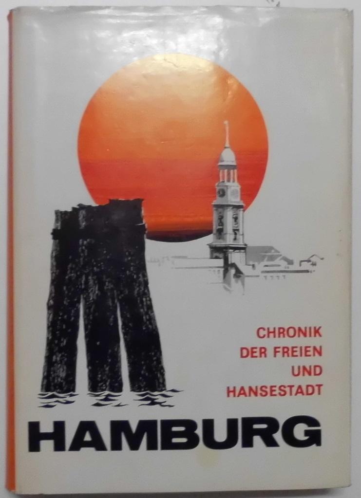 Chronik der Freien und Hansestadt Hamburg.: Lehe, Erich von: