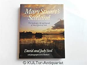 Mary Stuart's Scotland.