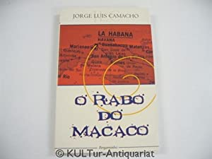 O Rabo do Macaco.: Camacho, Jorge Luis: