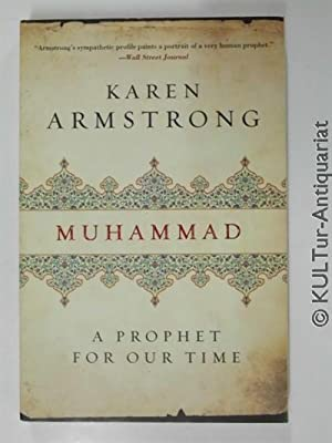 Muhammad: A Prophet for Our Time.