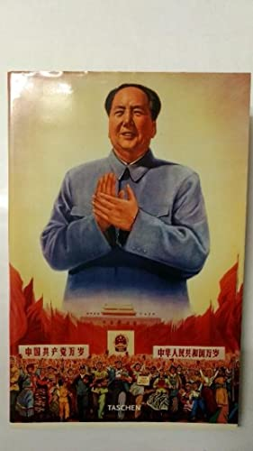 Chinese Propaganda Posters: From the Collection of Michael Wolf.