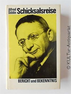 Schicksalsreise. Bericht und Bekenntnis.: Döblin, Alfred: