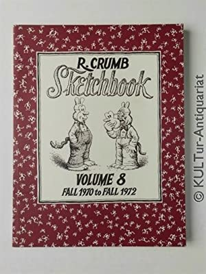 R. Crumb Sketchbook: Fall 1970 to Fall 1972.