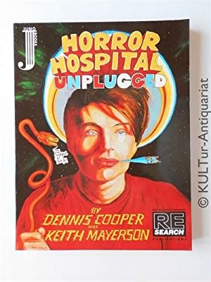 Horror Hospital Unplugged: A Graphic Novel.