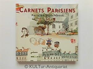 Carnets parisien. Parisian sketchbook.: Keller, Yers: