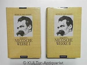 Friedrich Nietzsche Werke in zwei Bänden.: Nietzsche, Friedrich und