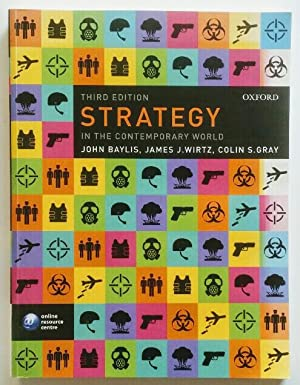 Strategy in the Contemporary World : An: Baylis, John, James