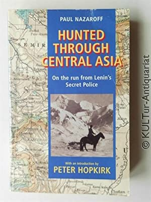 Hunted through Central Asia : On the: Nazaroff, Paul: