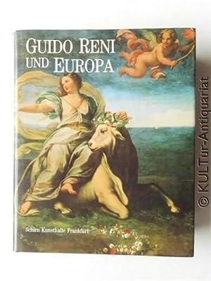 Guido Reni und Europa : Ruhm und: Reni, Guido (Ill.),