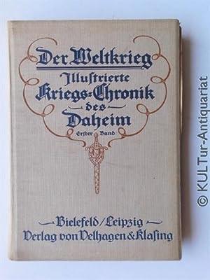 Der Weltkrieg. Illustrierte Kriegs-Chronik des Daheim, Band: Hoetzsch, Otto (Hrsg).: