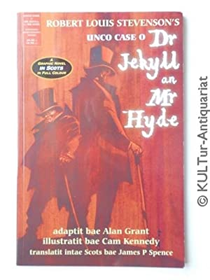 Unco Case O' Dr Jekyll an' Mr Hyde : A Graphic Novel in Scots.