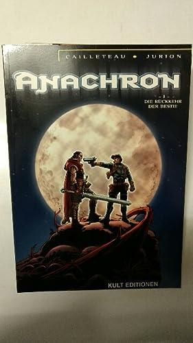 Anachron - Band 1 : Die Rückkehr: Cailleteau, Thierry und