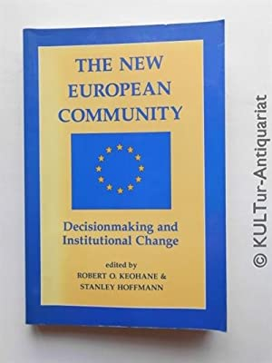The New European Community: Decisionmaking And Institutional Change.