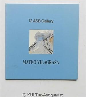 ASB Gallery : Mateo Vilagrasa.: Vilagrasa, Mateo: