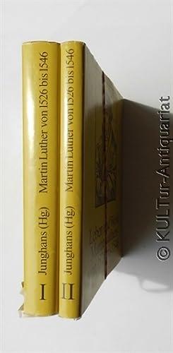 Leben und Werk Martin Luthers von 1526: Junghans, Helmar (Hrsg.):