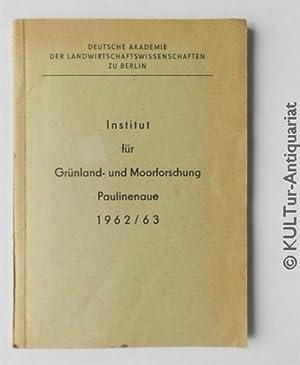 Institut für Grünland- und Moorforschung, Paulinenaue 1962/63.: Institut für Grünland-