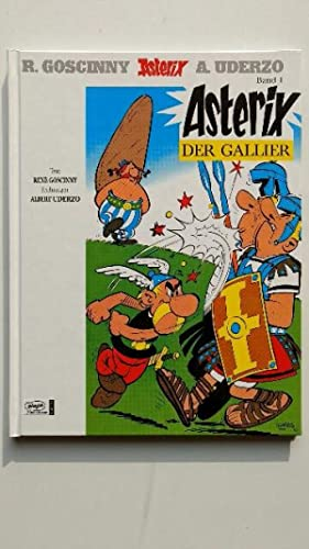 Asterix, Band 1: Der Gallier. Asterix, Band: Rene, Goscinny und