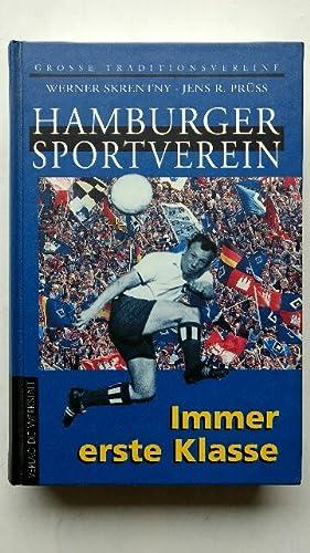 Hamburger Sportverein : Immer erste Klasse.: Skrentny, Werner und