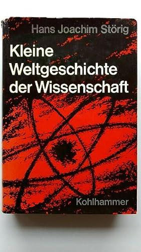 Kleine Weltgeschichte der Wissenschaft.: Störig, Hans Joachim: