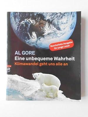 Eine unbequeme Wahrheit: Klimawandel geht uns alle: Gore, Al: