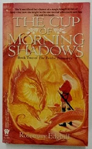 The Cup of Morning Shadows.
