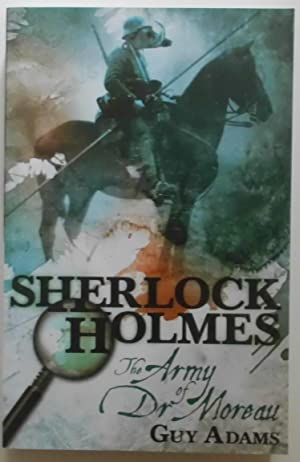 Sherlock Holmes: The Army of Doctor Moreau.