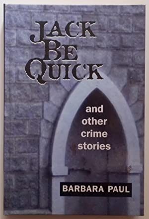 Jack Be Quick and Other Crime Stories.